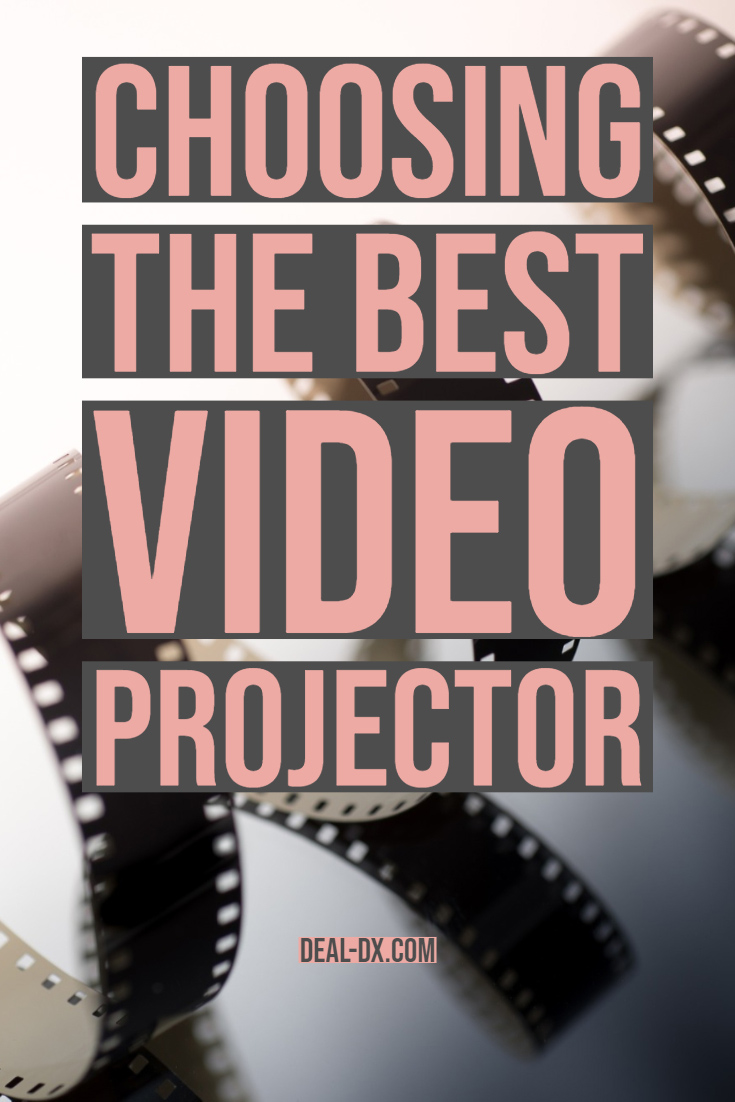 Choosing The Best Video Projector