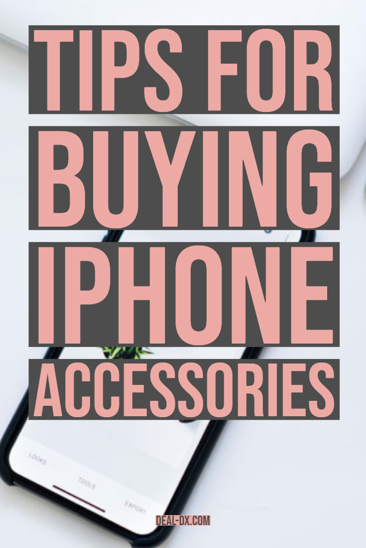 Tips For Buying iPhone Accessories