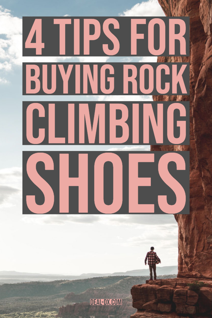 4 Tips For Buying Rock Climbing Shoes